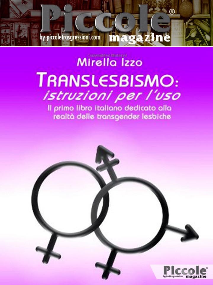 Translesbismo: Istruzioni per l'uso di Mirella Izzo