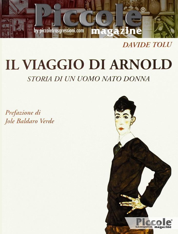 Il viaggio di Arnold, storia di un uomo nato donna di Davide Tolu